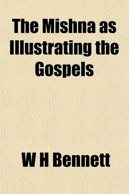 The Mishna as Illustrating the Gospels