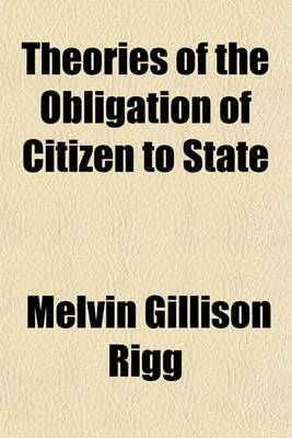 Theories of the Obligation of Citizen to State