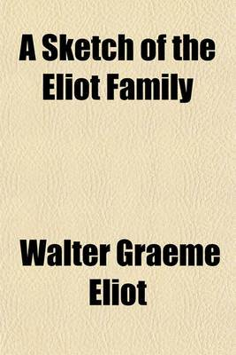 A Sketch of the Eliot Family