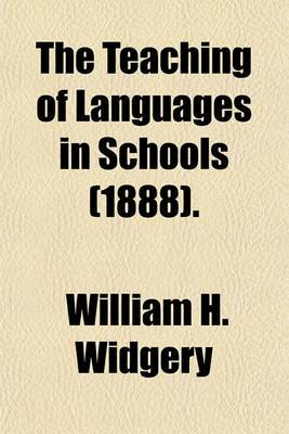 The Teaching of Languages in Schools (1888).