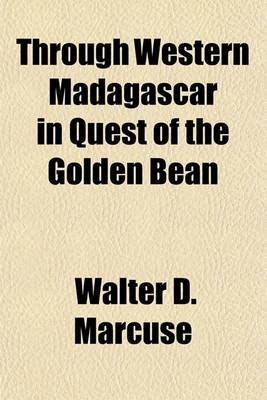 Through Western Madagascar in Quest of the Golden Bean