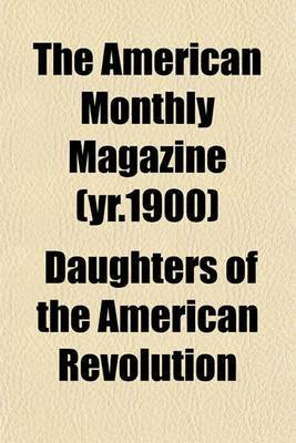The American Monthly Magazine (Yr.1900)