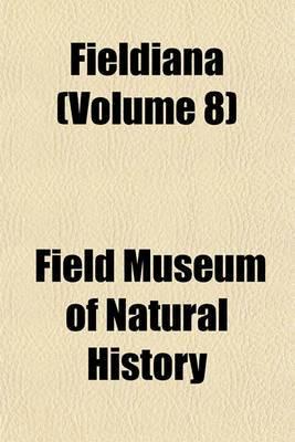 Fieldiana (Volume 8)