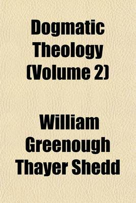 Dogmatic Theology (Volume 2)