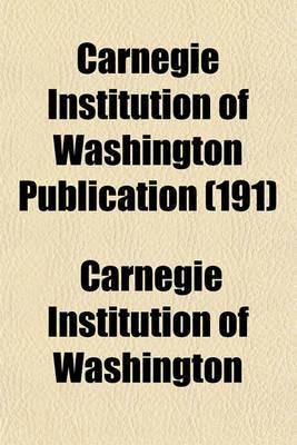 Carnegie Institution of Washington Publication (191)