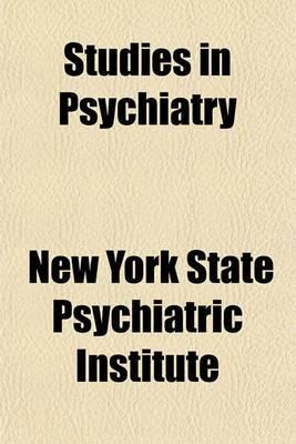 Studies in Psychiatry
