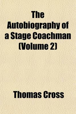 The Autobiography of a Stage Coachman (Volume 2)