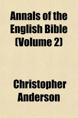 Annals of the English Bible (Volume 2)