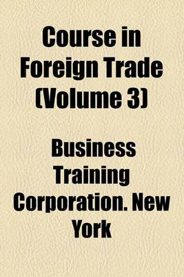 Course in Foreign Trade (Volume 3)