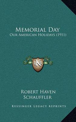 Memorial Day: Our American Holidays (1911)