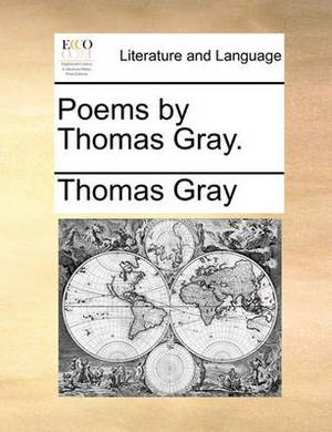 Poems by Thomas Gray.