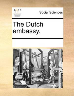 The Dutch Embassy.