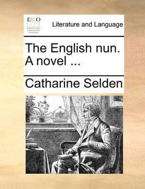 The English Nun. a Novel