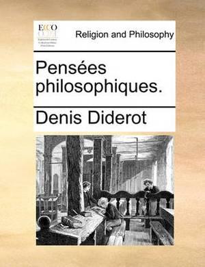 Pensees Philosophiques.