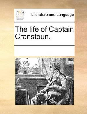 The Life of Captain Cranstoun.