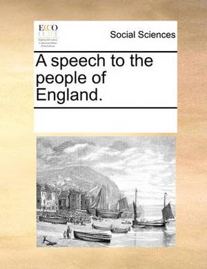 A Speech to the People of England