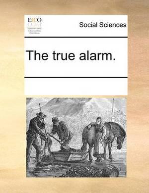 The True Alarm.