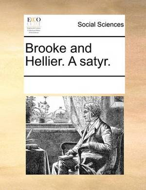 Brooke and Hellier. a Satyr.