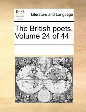 The British Poets. Volume 24 of 44