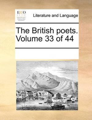 The British Poets. Volume 33 of 44