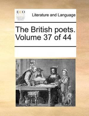 The British Poets. Volume 37 of 44