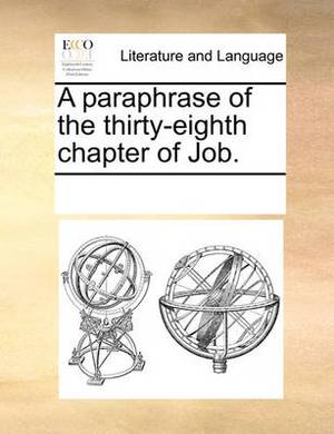 A Paraphrase of the Thirty-Eighth Chapter of Job.