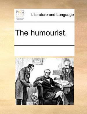 The Humourist.