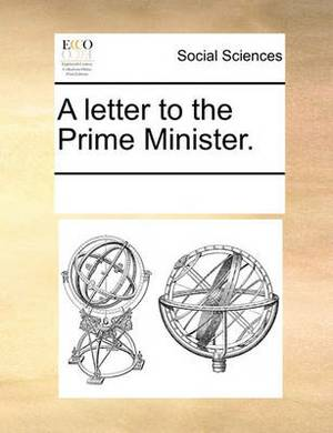 A Letter to the Prime Minister.