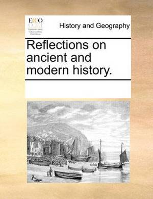 Reflections on Ancient and Modern History