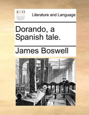 Dorando, a Spanish Tale.
