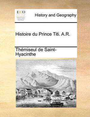 Histoire Du Prince Titi. A.R.