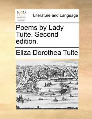 Poems by Lady Tuite. Second Edition.