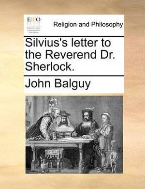 Silvius's Letter to the Reverend Dr. Sherlock