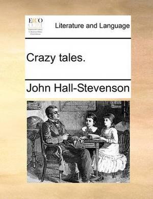 Crazy Tales.