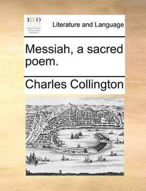 Messiah, a Sacred Poem.