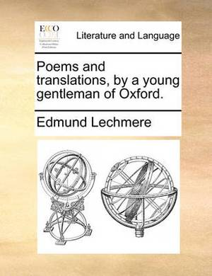 Poems and Translations, by a Young Gentleman of Oxford