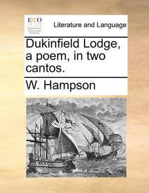 Dukinfield Lodge, a Poem, in Two Cantos