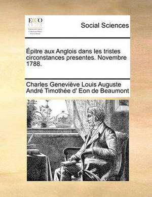 Pitre Aux Anglois Dans Les Tristes Circonstances Presentes. Novembre 1788.