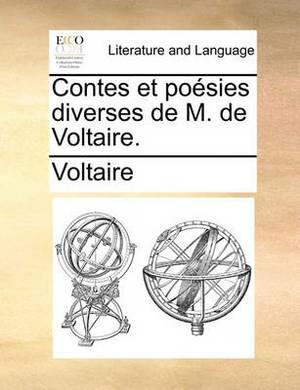 Contes Et Po�sies Diverses de M. de Voltaire.