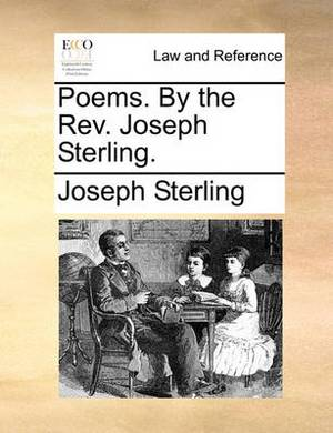 Poems. by the Rev. Joseph Sterling