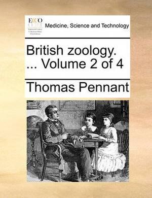 British Zoology. ... Volume 2 of 4
