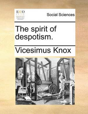 The Spirit of Despotism.