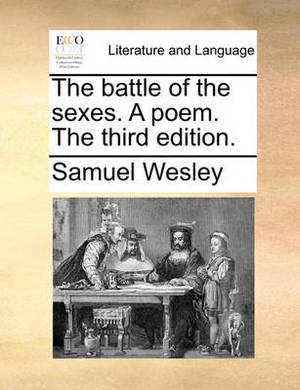 The Battle of the Sexes. a Poem. the Third Edition