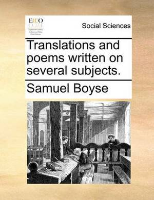 Translations and Poems Written on Several Subjects.