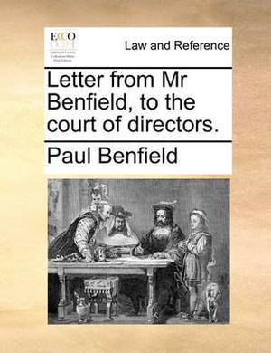 Letter from MR Benfield, to the Court of Directors.