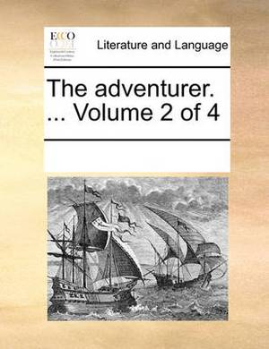 The Adventurer. ... Volume 2 of 4