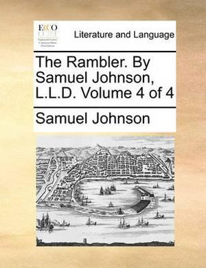 The Rambler. by Samuel Johnson, L.L.D. Volume 4 of 4
