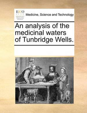 An Analysis of the Medicinal Waters of Tunbridge Wells