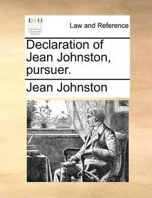 Declaration of Jean Johnston, Pursuer.