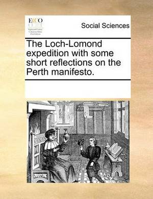 The Loch-Lomond Expedition with Some Short Reflections on the Perth Manifesto.